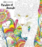 Vente livre :  Paradise of animals adult coloring book  - Fujiyoshi Brother'S