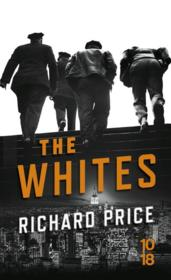 Vente livre :  The whites  - Richard Price