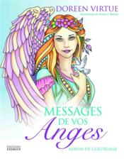 Vente  Messages de vos anges ; album de coloriage  - Doreen Virtue - Norma J. Burnell