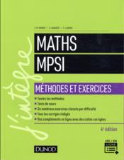 Vente  Maths méthodes et exercices MPSI (4e édition)  - Guillaume Haberer - Jean-Marie Monier - Cecile Lardon
