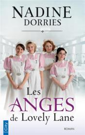 Vente livre :  Les anges de Lovely Lane  - Nadine Dorries