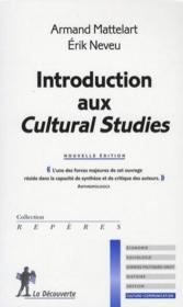Vente livre :  Introduction aux cultural studies (édition 2008)  - Armand Mattelart