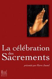 La célébration des sacrements (édition 2006) - Intérieur - Format classique