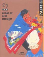 L'Alpe N.27 ; Au Bon Air De La Montagne - Intérieur - Format classique