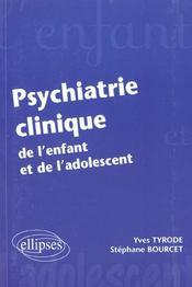 Psychiatrie Clinique De L'Enfant Et De L'Adolescent - Intérieur - Format classique