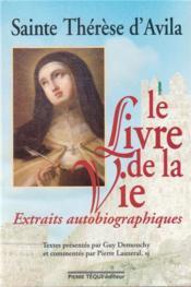 Le livre de la vie ; extraits autobiographiques - Couverture - Format classique