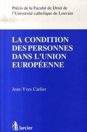 La condition des personnes dans l'union européenne - Intérieur - Format classique
