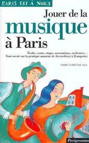 Jouer De La Musique À Paris. Écoles, Cours, Stages, Associations, Orchestres... - Intérieur - Format classique