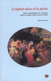 L'enfant-dieu et le poete : culte et poetiques de l'enfant dans le roman italien - Intérieur - Format classique