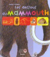 Dessous Du Mammouth (Les) - Intérieur - Format classique