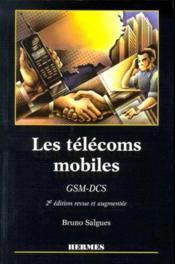 Les télécoms mobiles GSM-DCS (2e édition) - Couverture - Format classique