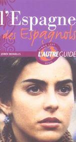 Guide Espagne Des Espagnols - Intérieur - Format classique