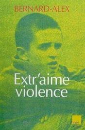 Extr'aime violence - Couverture - Format classique