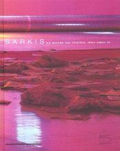 Sarkis, Le Monde Est Illisible, Mon Coeur Si - Intérieur - Format classique