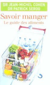 Savoir manger ; le guide des aliments - Intérieur - Format classique