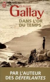 Vente  Dans l'or du temps  - Claudie Gallay