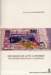 Des radios de lutte a internet - Couverture - Format classique