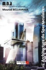 L'architecture du spectaculaire - Couverture - Format classique