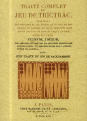 Traite Complet Du Jeu De Trictrac, Suivi D'Un Traite Du Jeu De Backgammon - Couverture - Format classique