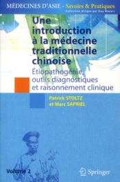 Vente  Une introduction à la médecine traditionnelle chinoise t.2  - Patrick Stoltz - Marc Sapriel