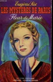 Les Mysteres De Paris. Fleur De Marie. Collection Le Livre Populaire N° 28 Bis. - Couverture - Format classique