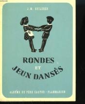 Rondes Et Jeux Danses. Les Albums Du Pere Castor. - Couverture - Format classique