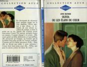Olivia Ou Les Elans Du Coeur - Snowfire - Couverture - Format classique