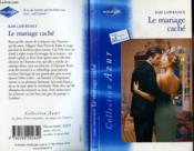 Le Mariage Cache - The Greek Tycoon'S Wife - Couverture - Format classique