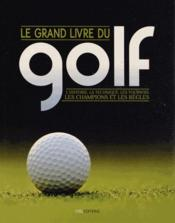Vente livre :  Le grand livre du golf  - Collectif