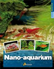 Vente livre :  Nano-aquarium  - Collectif - Robert Ketchell