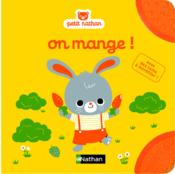 Vente livre :  On mange !  - Collectif