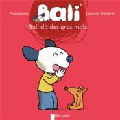 Bali dit des gros mots - Couverture - Format classique