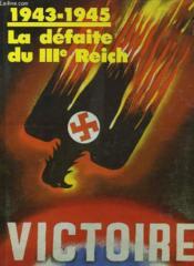 1943 - 1945 La Defaite Du Iii° Reich - Couverture - Format classique
