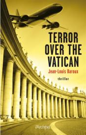 Vente livre :  Terror over the Vatican  - Baroux-Jl
