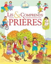 Lis & comprends ; prières  - Anthony Lewis - Sophie Piper