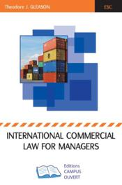 Vente  International commercial law for managers  - Gleason Theodore J - Gleason Theodor J.
