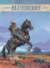 Blueberry ; INTEGRALE VOL.7  - Charlier/Giraud - Jean Giraud - Jean-Michel Charlier