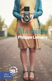Vente  Mathilde  - Philippe Lemaire