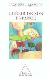 Guerir De Son Enfance - Intérieur - Format classique