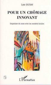 Pour un chômage innovant ; organiser du sens avec les collectivités locales - Intérieur - Format classique