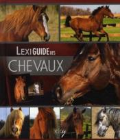 Lexiguide des chevaux - Couverture - Format classique