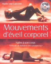 Mouvements d'éveil corporel ; naître à son corps - Intérieur - Format classique