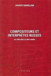 Compositeurs et interprètes russes du XVII siècle à nos jours - Intérieur - Format classique