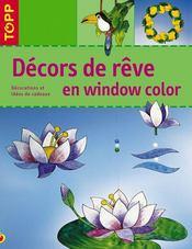 Décors de rêve en window color ; décorations et idées de cadeaux - Intérieur - Format classique