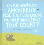 Un rhinocéros amoureux pèse-t-il plus lourd qu'un rhinocéros tout court ? - Intérieur - Format classique