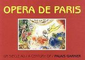 Opéra de Paris ; un siècle au Palais Garnier / a century of palais garnier - Intérieur - Format classique
