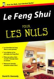 Le Feng Shui pour les nuls - Couverture - Format classique
