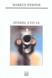 Zundel S'En Va - Intérieur - Format classique