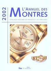 Annuel Des Montres 2002 ; Catalogues Des Marques - Intérieur - Format classique