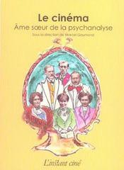 Le Cinema. Ame Soeur De La Psychanalyse - Intérieur - Format classique